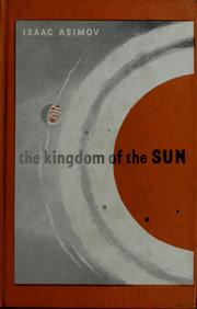 The kingdom of the sun by Isaac Asimov