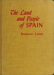 Cover of: The land and people of Spain | Dorothy Loder