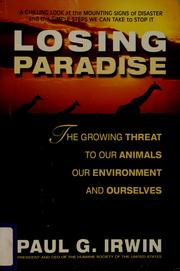 Cover of: Losing paradise by Paul G. Irwin
