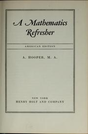 Cover of: A mathematics refresher | A. Hooper