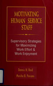 Cover of: Motivating human service staff