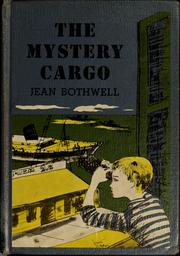 Cover of: The mystery cargo | Jean Bothwell