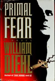 Primal fear 1993 edition open library cover of primal fear by william diehl fandeluxe Image collections