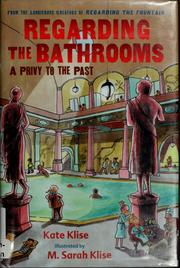 Cover of: Regarding the bathrooms | Kate Klise