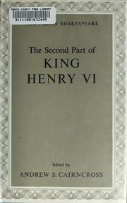 Cover of: The second part of King Henry VI by edited by Andrew S. Cairncross