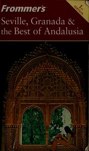 Seville, Granada & the best of Andalusia by Darwin Porter