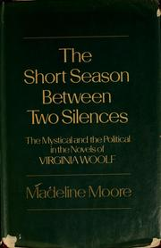 The short season between two silences by Madeline Moore