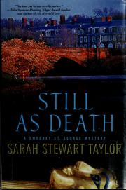 Cover of: Still as death | Sarah Stewart Taylor