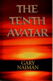 Cover of: The tenth avatar | Gary Naiman