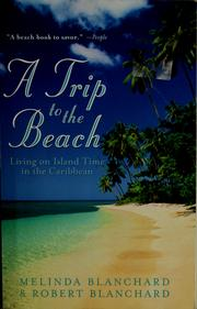 Cover of: A trip to the beach | Melinda Blanchard