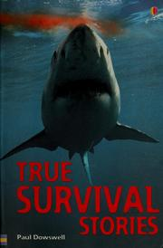 True survival stories by Paul Dowswell
