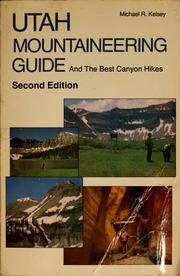 Cover of: Utah mountaineering guide and the best canyon hikes