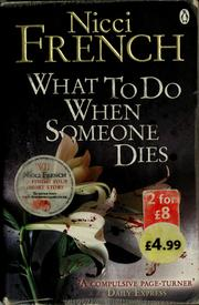 Cover of: What to do when someone dies