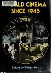 Cover of: World cinema since 1945 | William Luhr