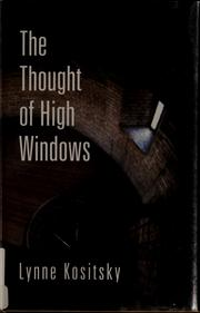 Cover of: The thought of high windows