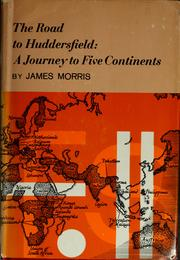 Cover of: The road to Huddersfield | James Humphry Morris