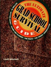 Cover of: The ultimate grad school survival guide