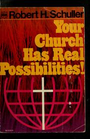Cover of: Your church has real possibilities