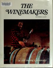 Cover of: The winemakers of the Pacific Northwest