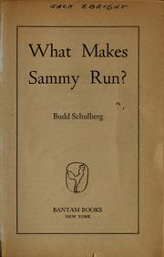 Cover of: What makes Sammy run? | Budd Schulberg