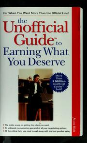 Cover of: The unofficial guide to earning what you deserve | Jason Rich