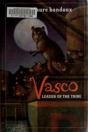 Cover of: Vasco, leader of the tribe | Anne-Laure Bondoux