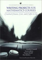 Cover of: Writing Projects for Mathematics Courses | Annalisa Crannell