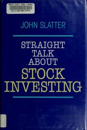 Cover of: Straight talk about stock investing