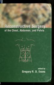 Cover of: Reconstructive surgery of the chest, abdomen, and pelvis | Gregory R. D. Evans