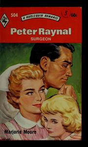Cover of: Peter Raynal, surgeon