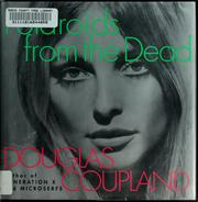 Cover of: Polaroids from the Dead | Douglas Coupland