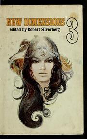 Cover of: New dimensions 3 | Robert Silverberg