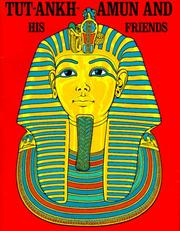 Cover of: Tut-Ankh-Amun and His Friends