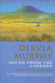 Cover of: South from the Limpopo | Dervla Murphy