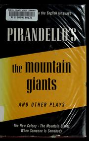 Cover of: The mountain giants: and other plays.