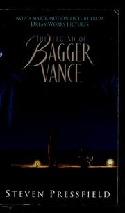 Cover of: The legend of Bagger Vance