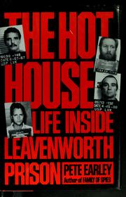 Cover of: The hot house: life inside Leavenworth Prison