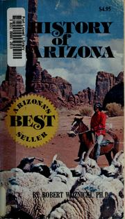 Cover of: History of Arizona | Robert Woznicki