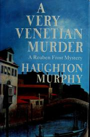 Cover of: A very venetian murder | Haughton Murphy