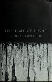 Cover of: The time of light | Gunnar Kopperud