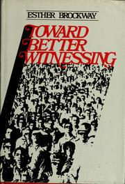 Cover of: Toward better witnessing