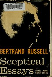 bertrand russell sceptical essays 1928 Sceptical essays / edition 2 'these propositions may seem mild, yet, if accepted, they would absolutely revolutionize human life' with these words bertrand russell introduces what is indeed a revolutionary book.