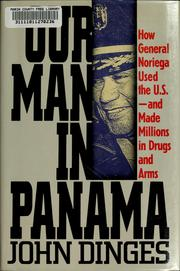 Our man in Panama by John Dinges