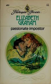 Cover of: Passionate impostor by Elizabeth Graham