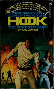 Cover of: Hook, the boosted man | Tully Zetford