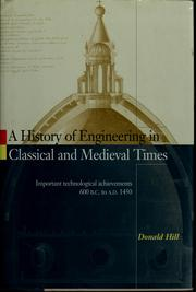 Cover of: A history of engineering in classical and medieval times