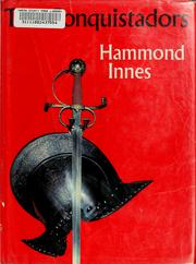 The conquistadors by Hammond Innes