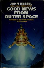 Cover of: Good news from outer space | John Kessel