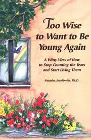 Cover of: Too wise to want to be young again