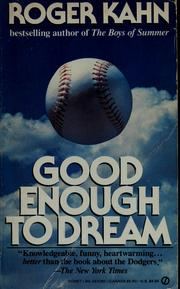 Cover of: Good enough to dream